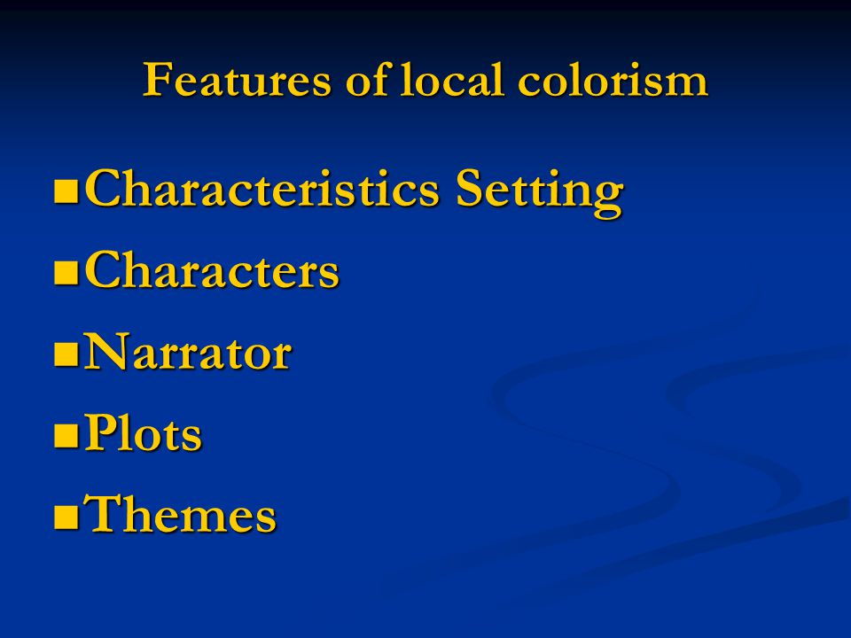 Features of local colorism
