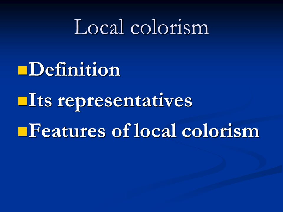 Local colorism Definition Its representatives