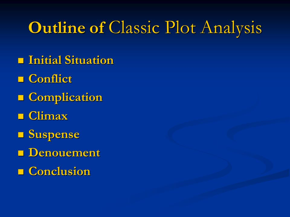 Outline of Classic Plot Analysis