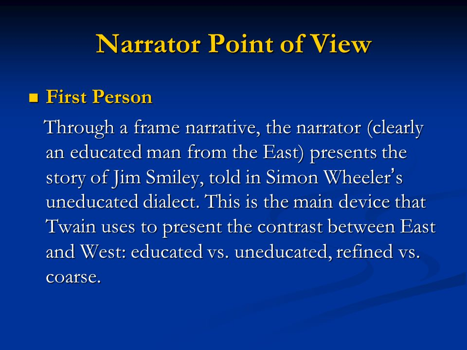 Narrator Point of View First Person