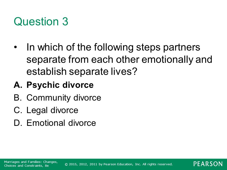 Question 3 In which of the following steps partners separate from each other emotionally and establish separate lives