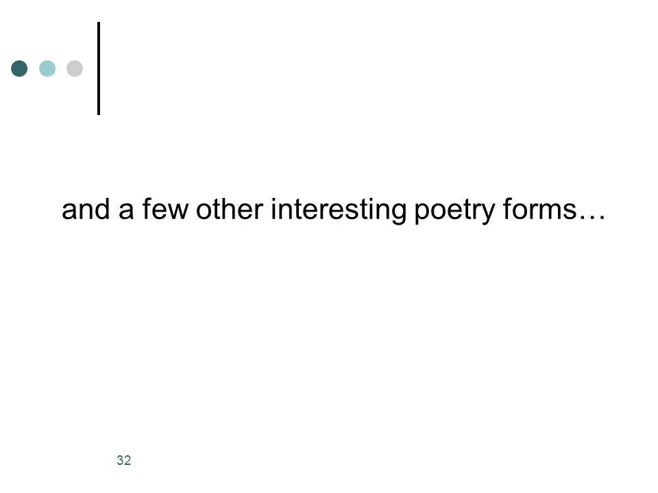 and a few other interesting poetry forms…