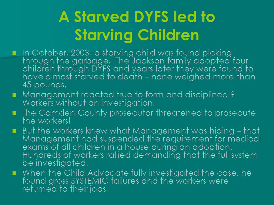 A Starved DYFS led to Starving Children