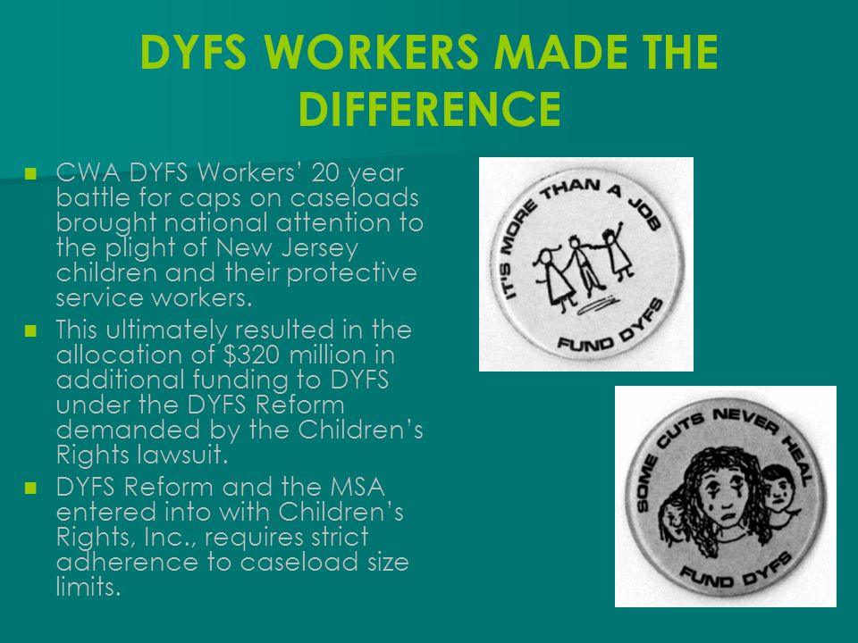 DYFS WORKERS MADE THE DIFFERENCE