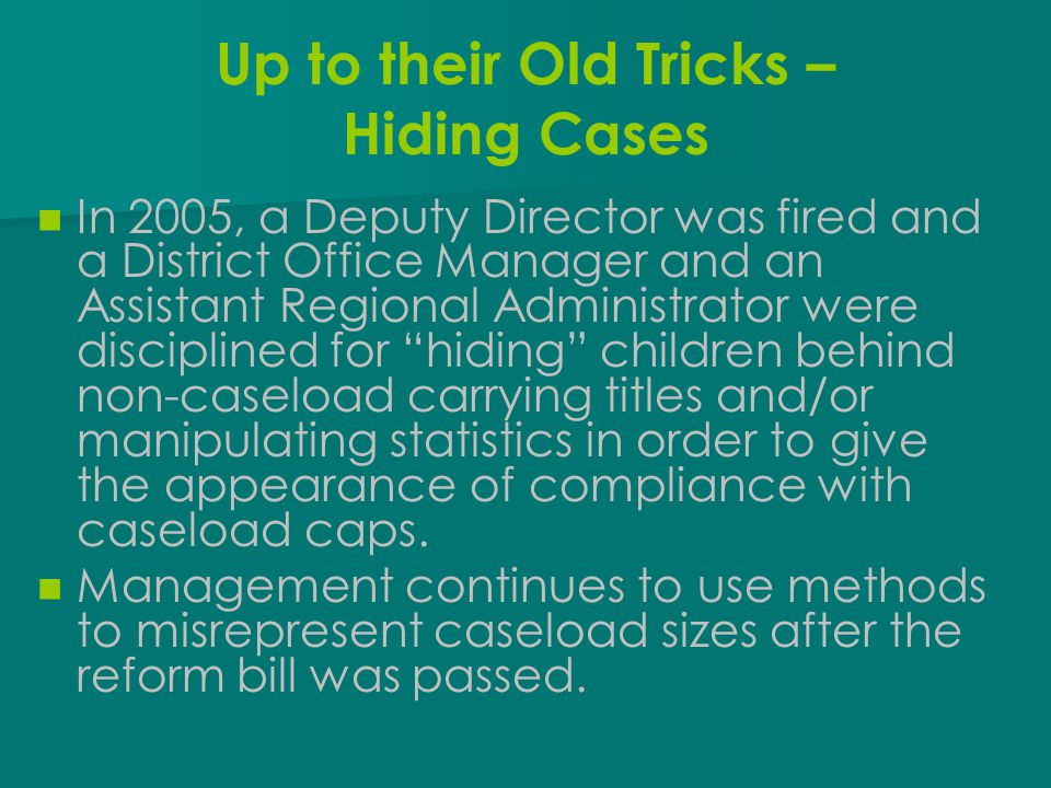 Up to their Old Tricks – Hiding Cases