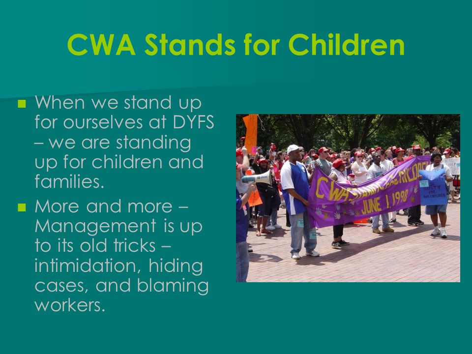 CWA Stands for Children