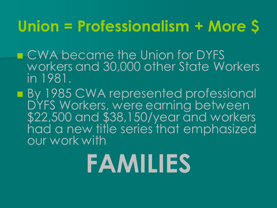 Union = Professionalism + More $