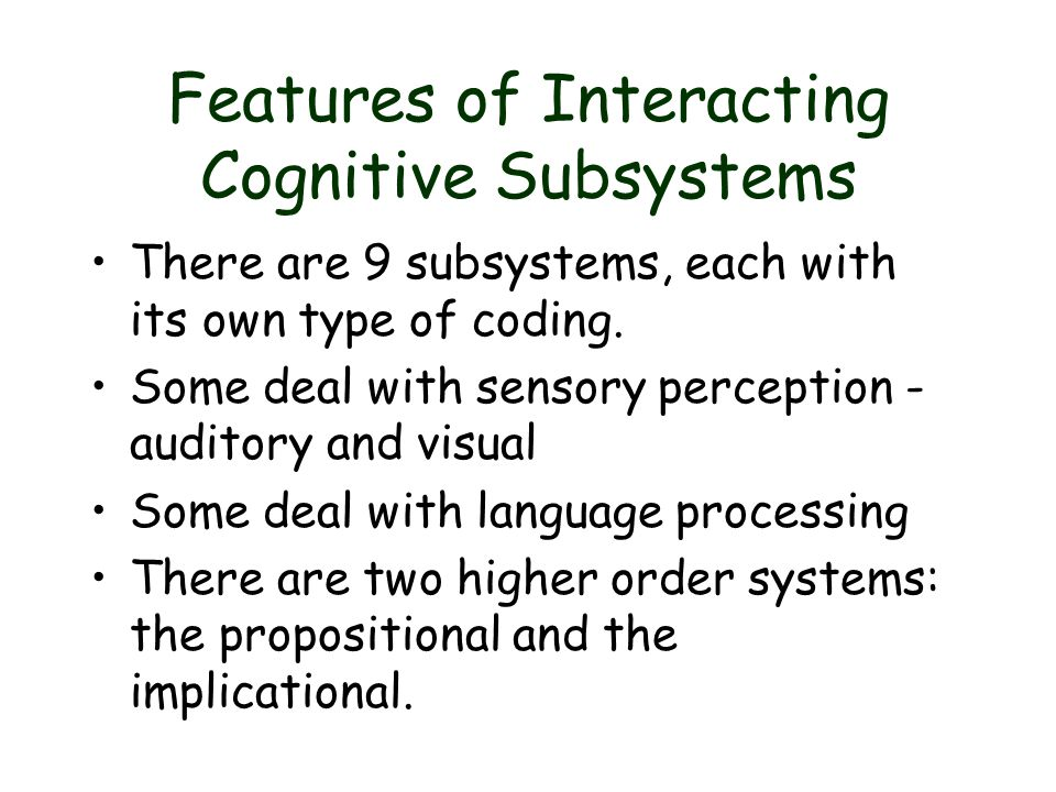 Features of Interacting Cognitive Subsystems