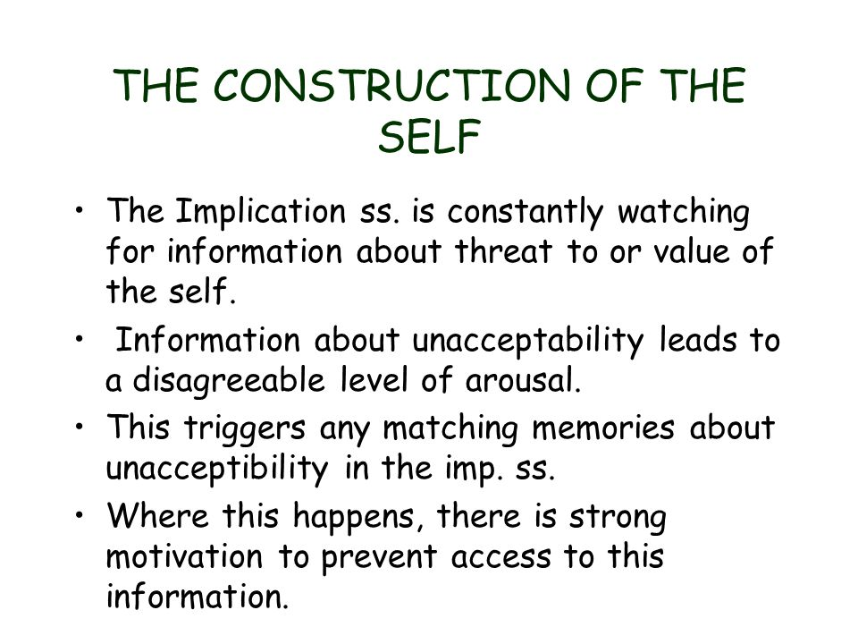 THE CONSTRUCTION OF THE SELF