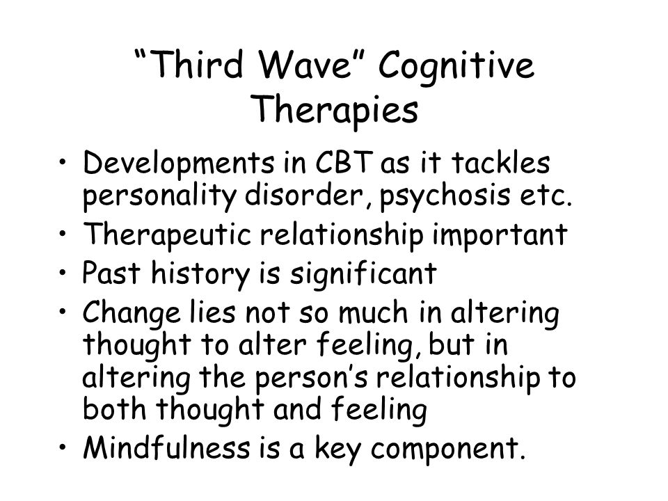 Third Wave Cognitive Therapies