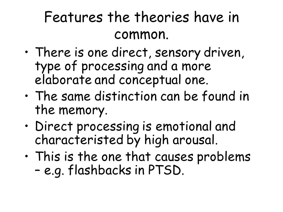 Features the theories have in common.