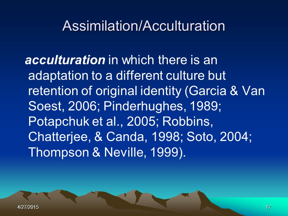 Assimilation/Acculturation