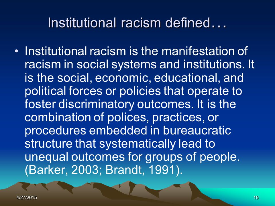 Institutional racism defined…