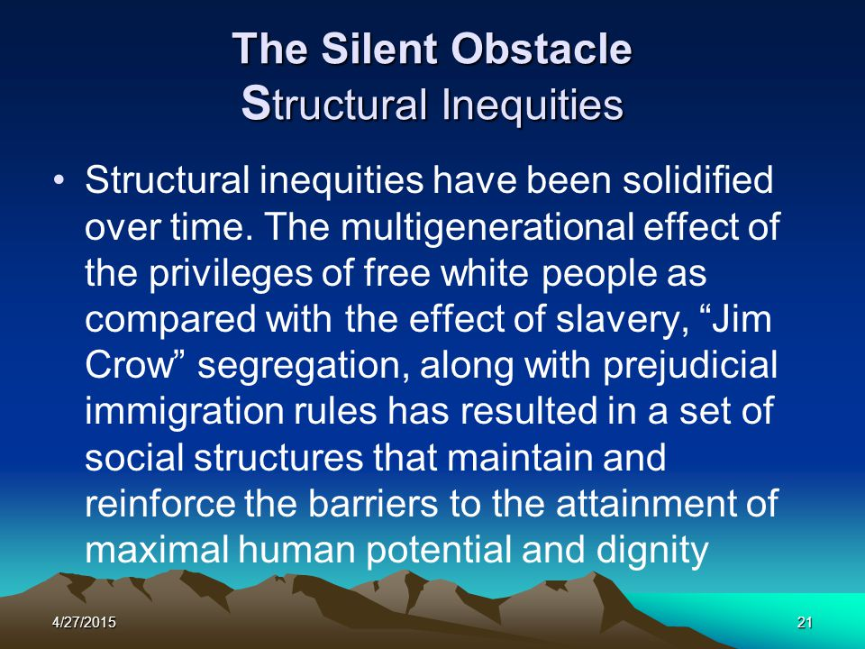 The Silent Obstacle Structural Inequities