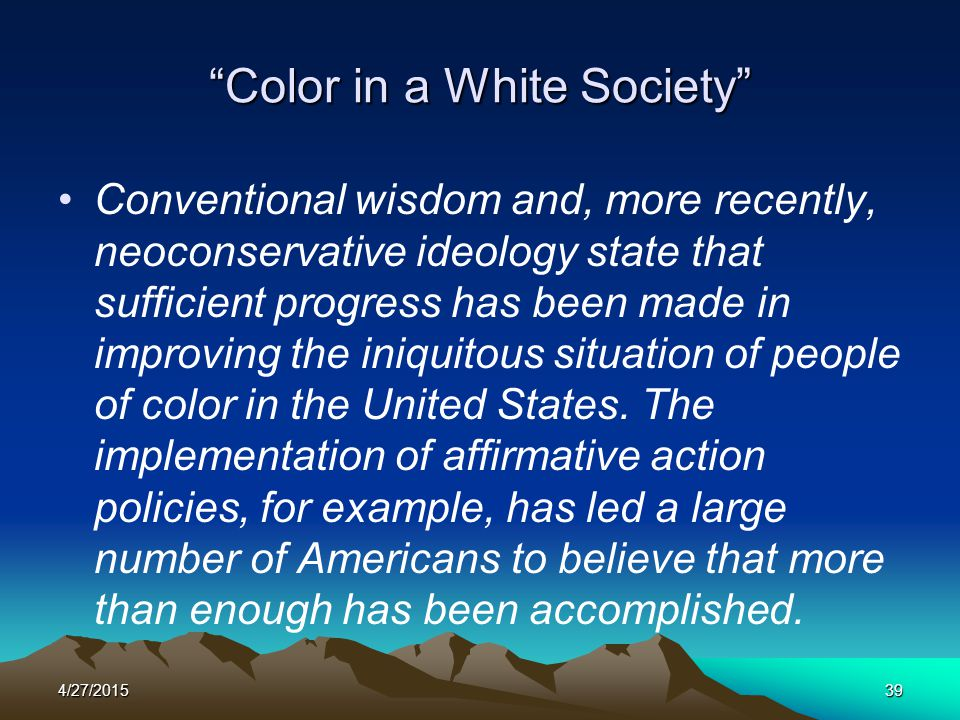 Color in a White Society