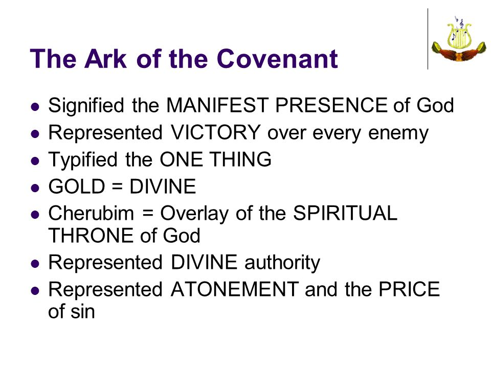 The Ark of the Covenant Signified the MANIFEST PRESENCE of God