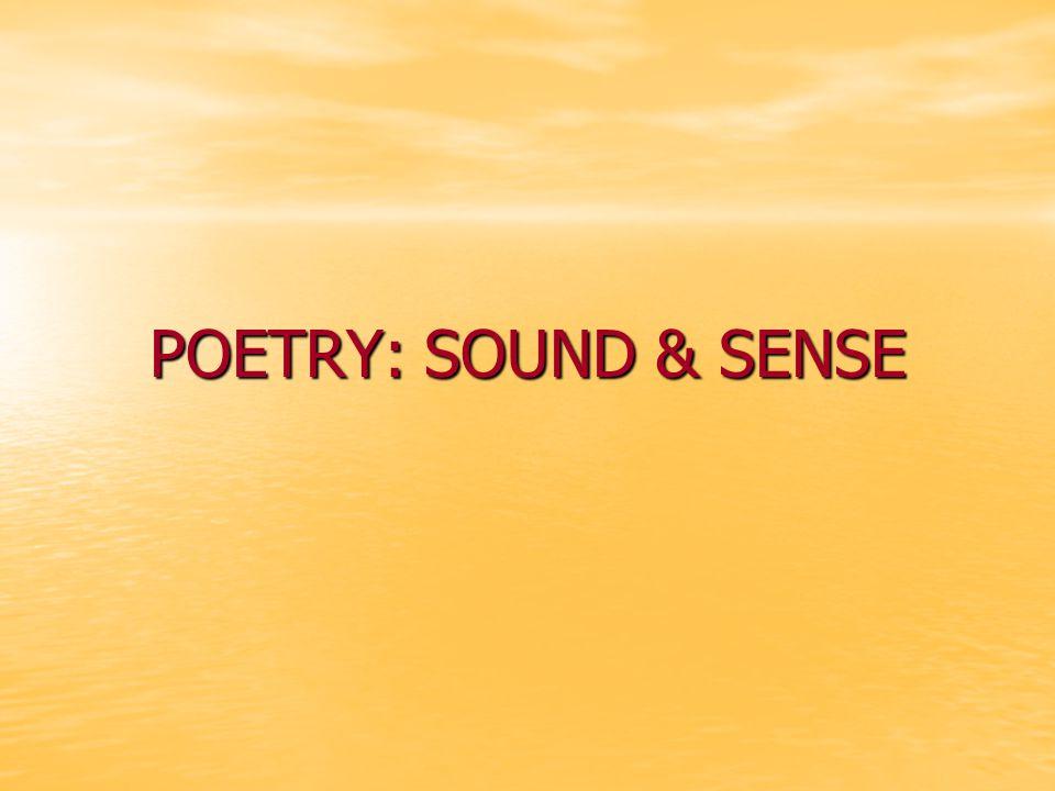 POETRY: SOUND & SENSE