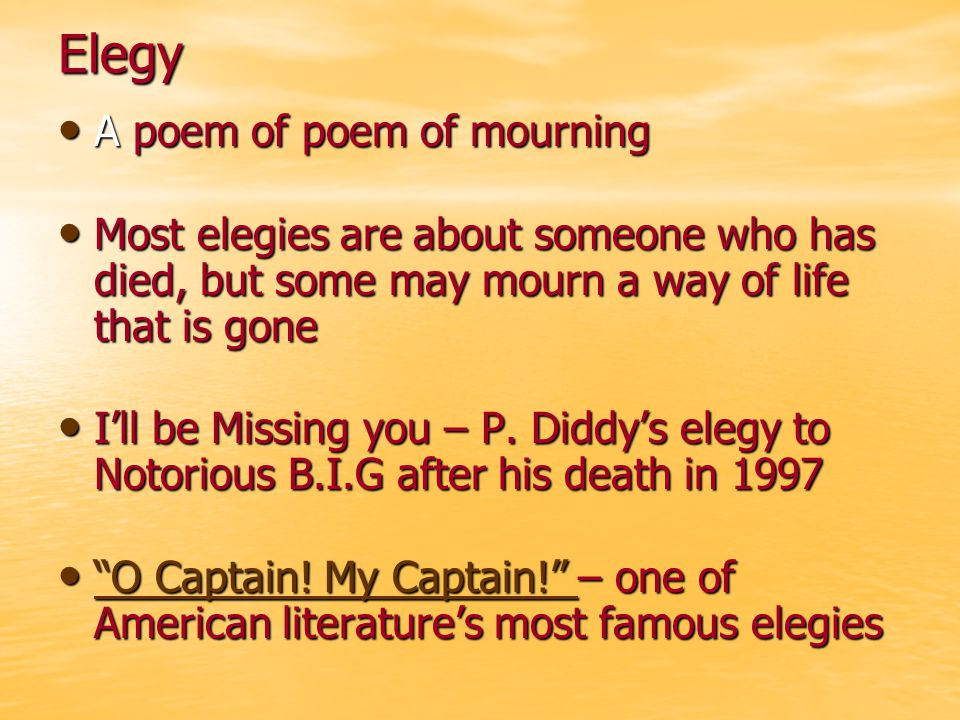 Elegy A poem of poem of mourning