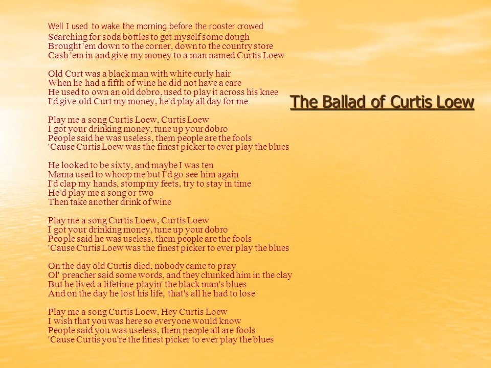 The Ballad of Curtis Loew