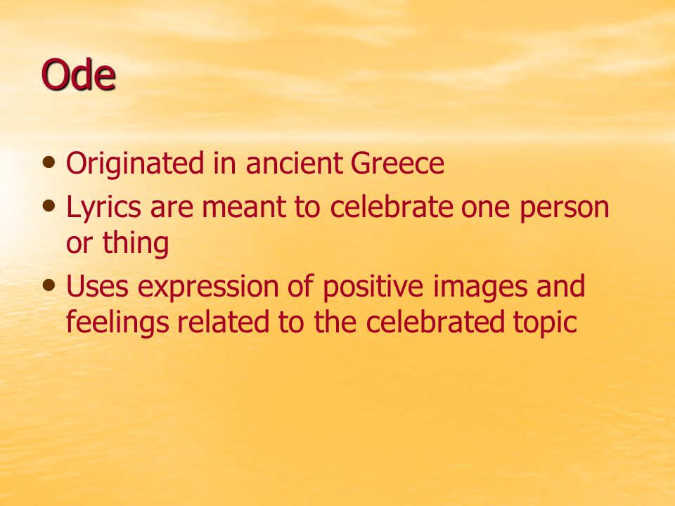 Ode Originated in ancient Greece