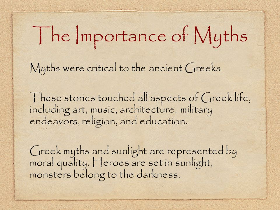The Importance of Myths