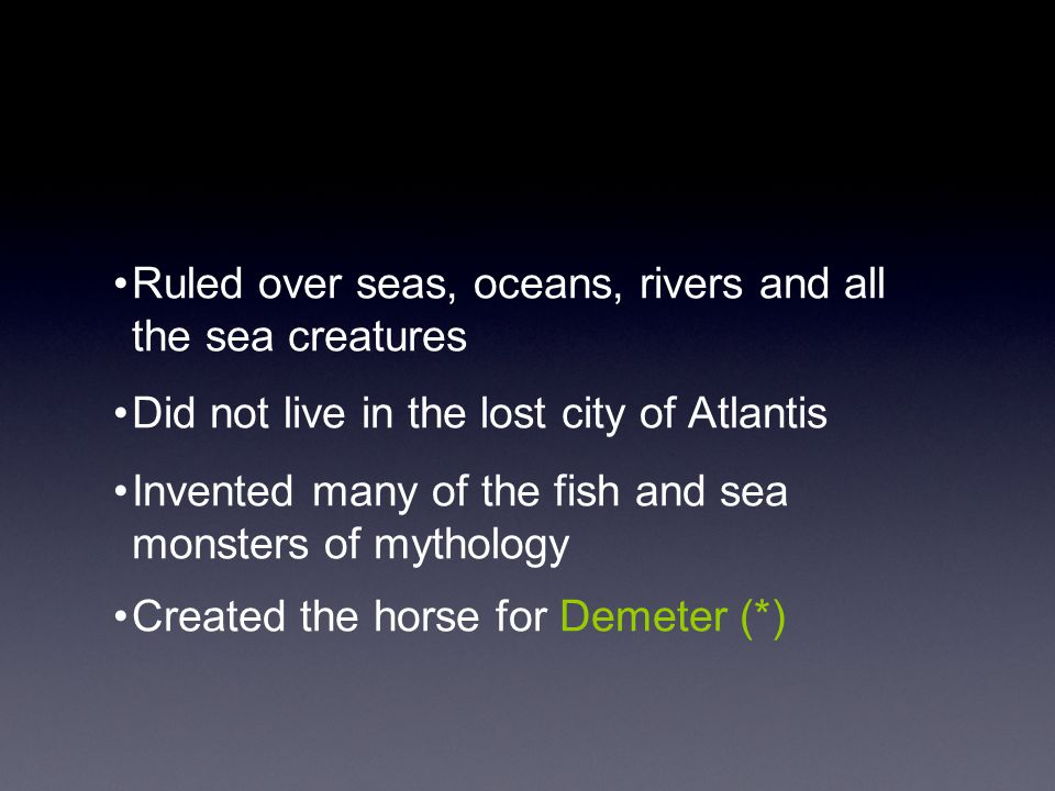 Ruled over seas, oceans, rivers and all the sea creatures