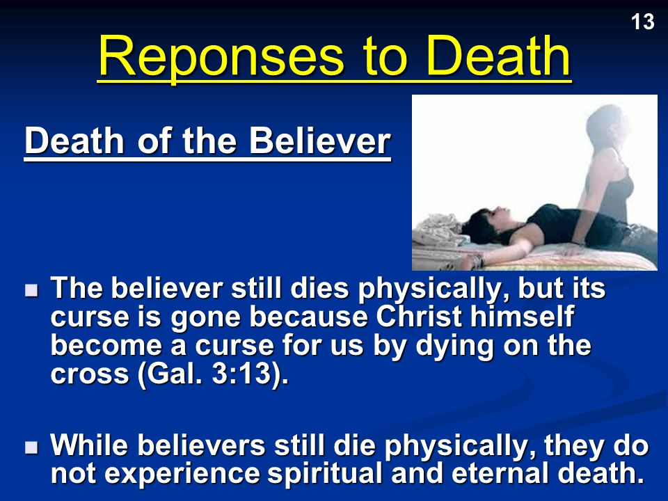 Reponses to Death Death of the Believer