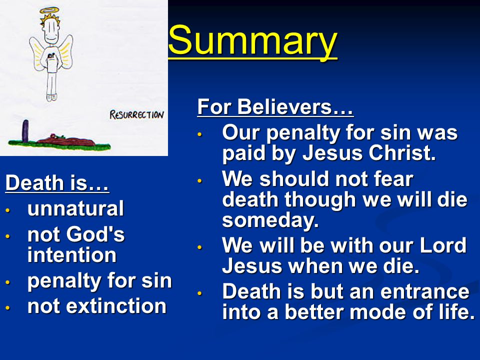 Death is… unnatural not God s intention penalty for sin not extinction