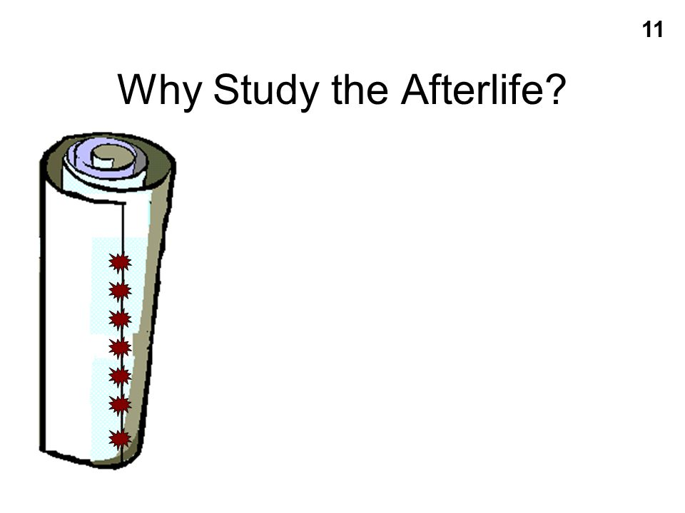 Why Study the Afterlife