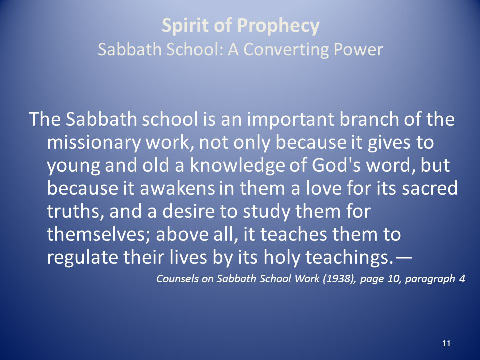 Spirit of Prophecy Sabbath School: A Converting Power