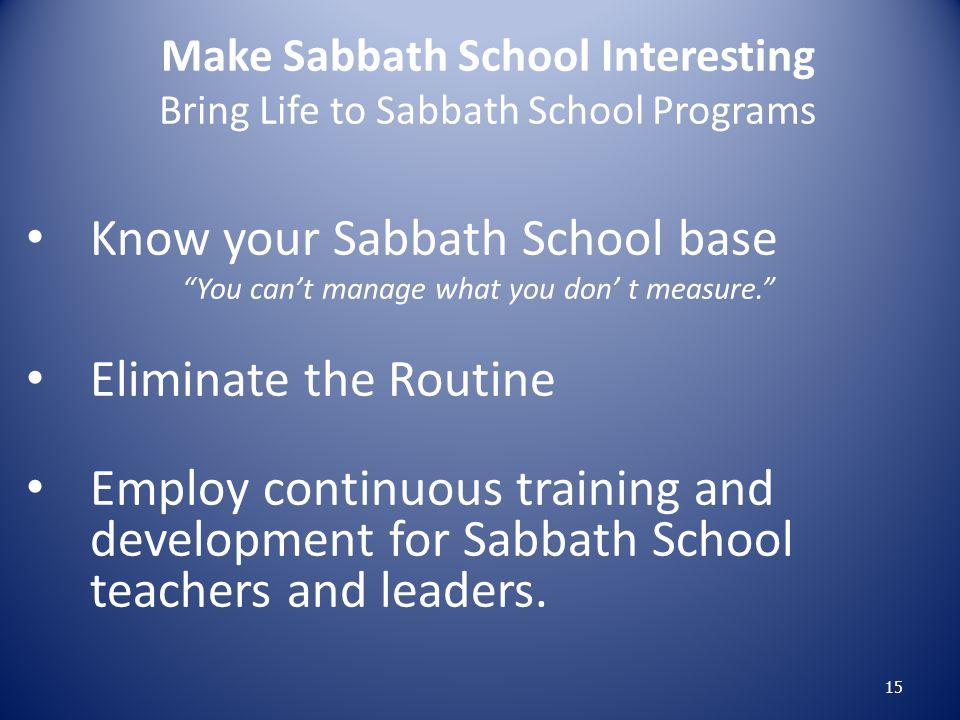 Make Sabbath School Interesting Bring Life to Sabbath School Programs