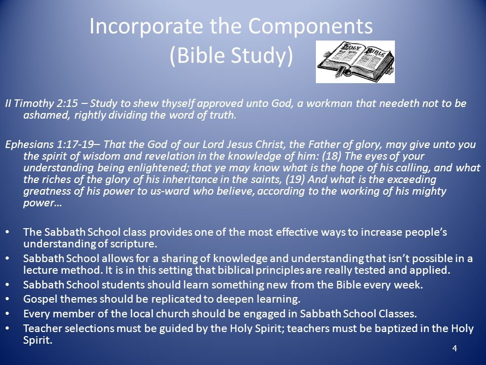 Incorporate the Components (Bible Study)