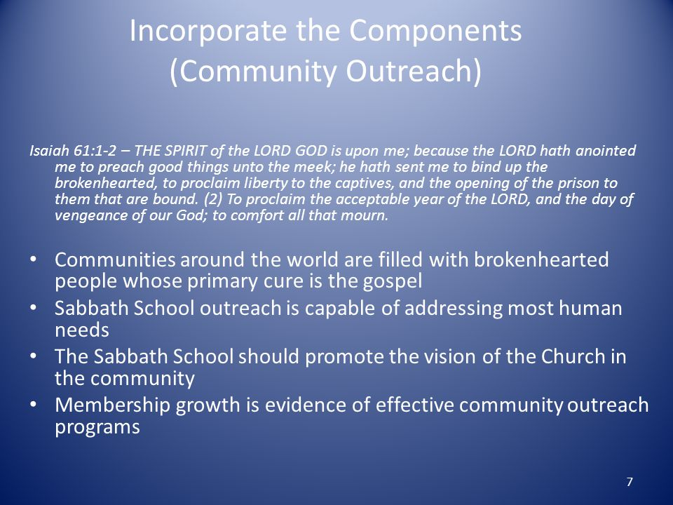 Incorporate the Components (Community Outreach)