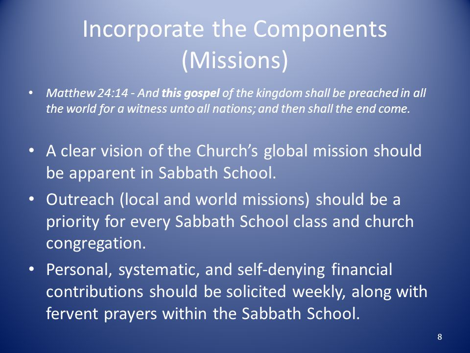 Incorporate the Components (Missions)