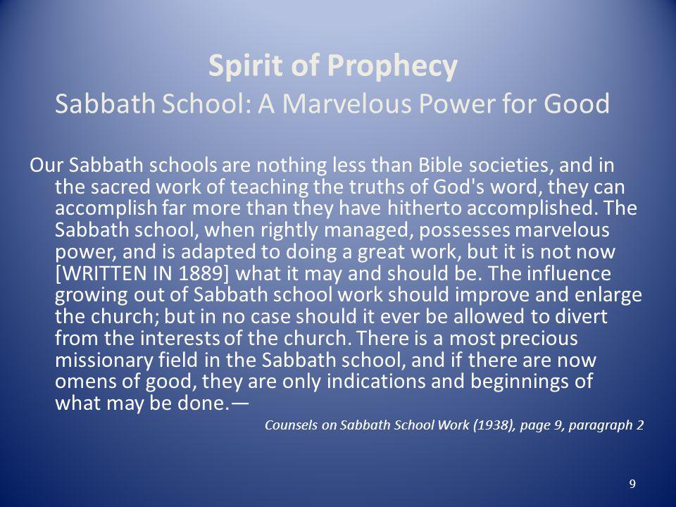 Spirit of Prophecy Sabbath School: A Marvelous Power for Good