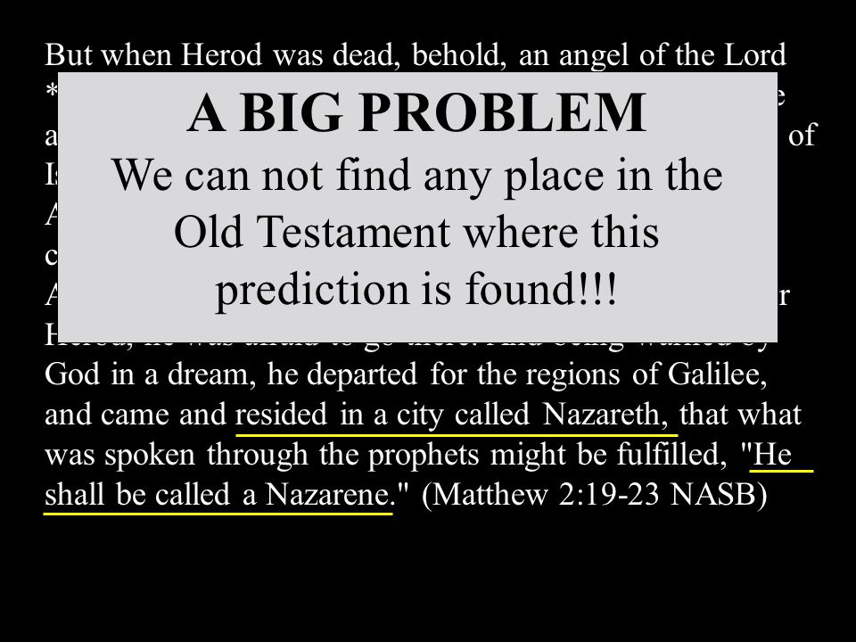But when Herod was dead, behold, an angel of the Lord