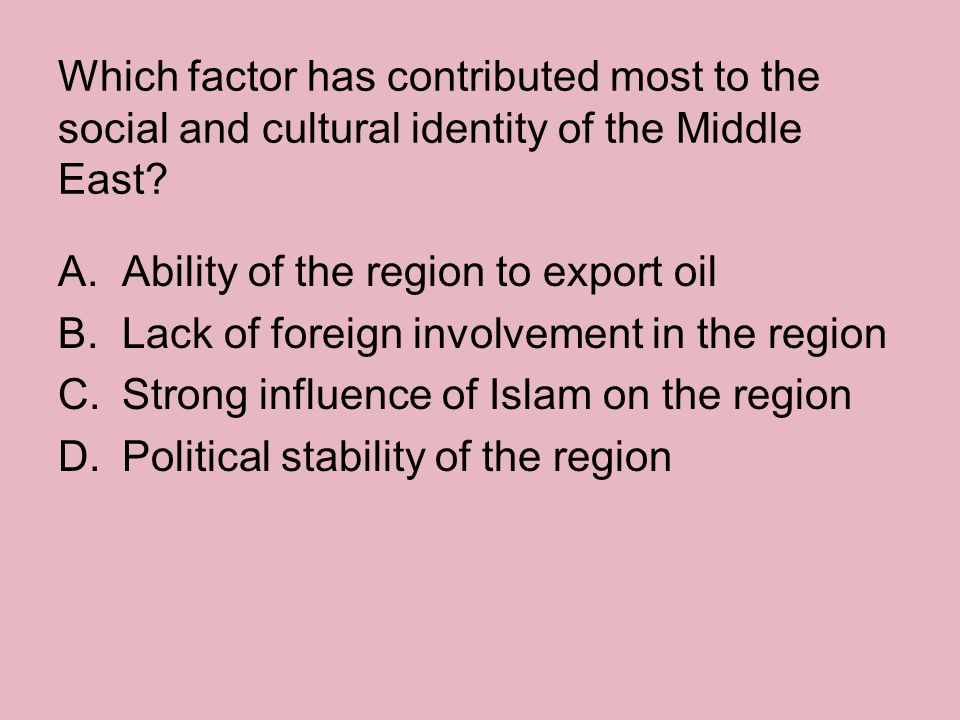 Which factor has contributed most to the social and cultural identity of the Middle East