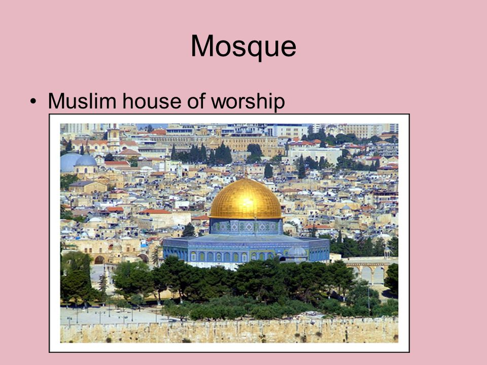 Mosque Muslim house of worship
