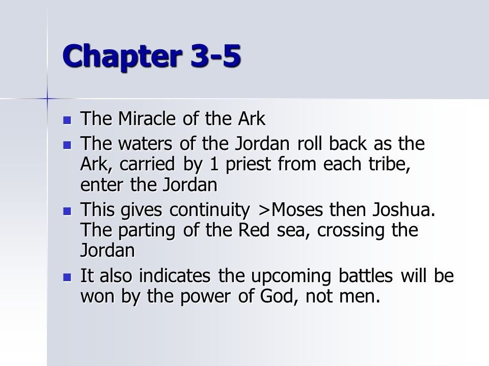 Chapter 3-5 The Miracle of the Ark