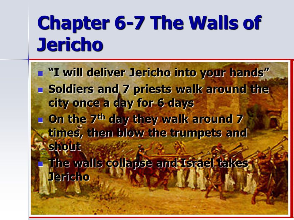 Chapter 6-7 The Walls of Jericho