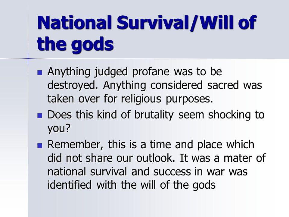 National Survival/Will of the gods