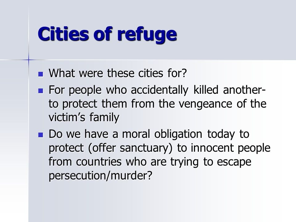 Cities of refuge What were these cities for