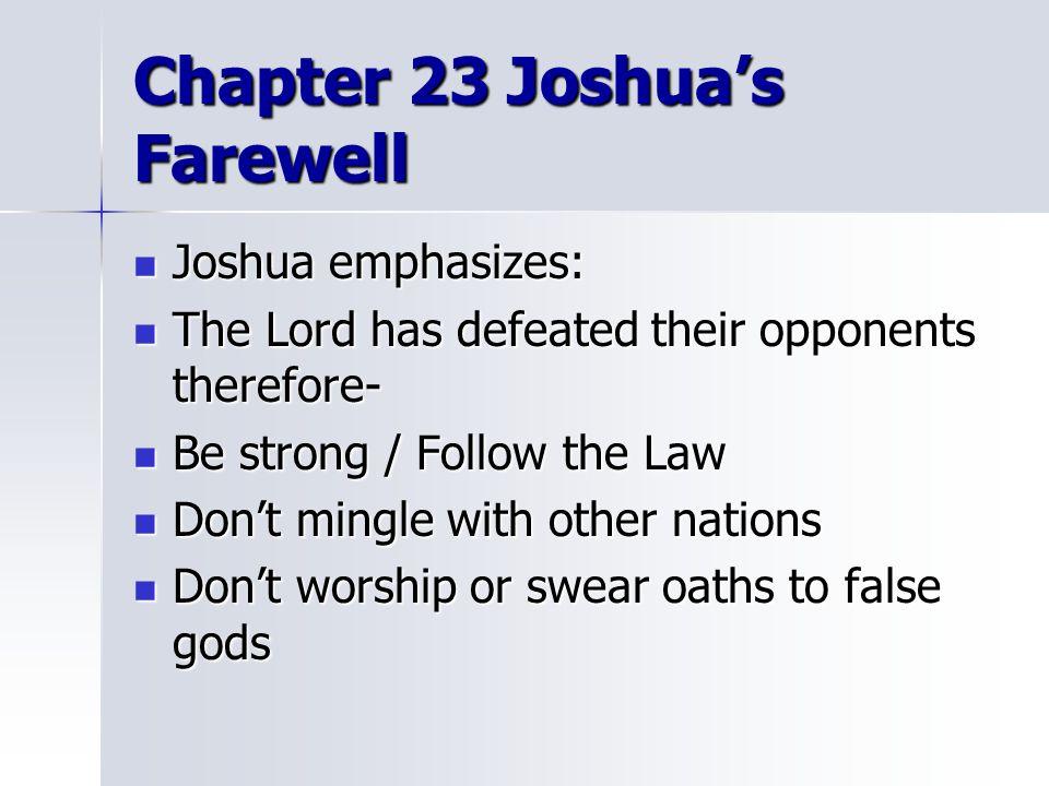 Chapter 23 Joshua's Farewell
