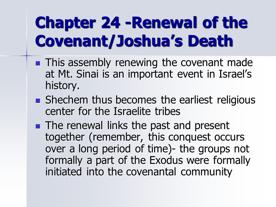 Chapter 24 -Renewal of the Covenant/Joshua's Death