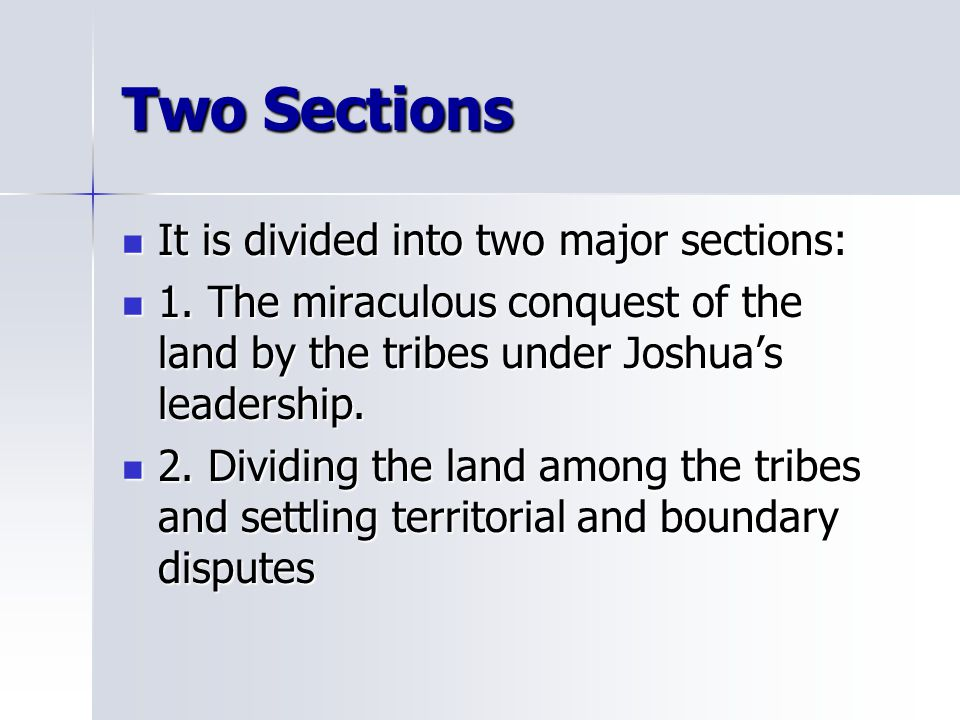Two Sections It is divided into two major sections: