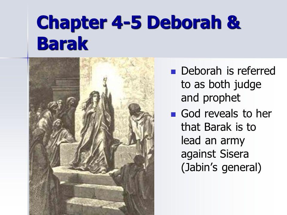 Chapter 4-5 Deborah & Barak