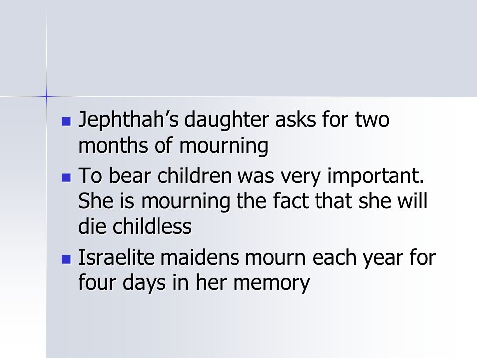 Jephthah's daughter asks for two months of mourning