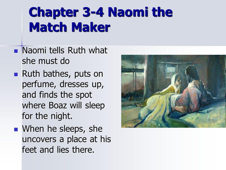 Chapter 3-4 Naomi the Match Maker