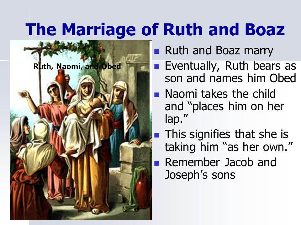 The Marriage of Ruth and Boaz