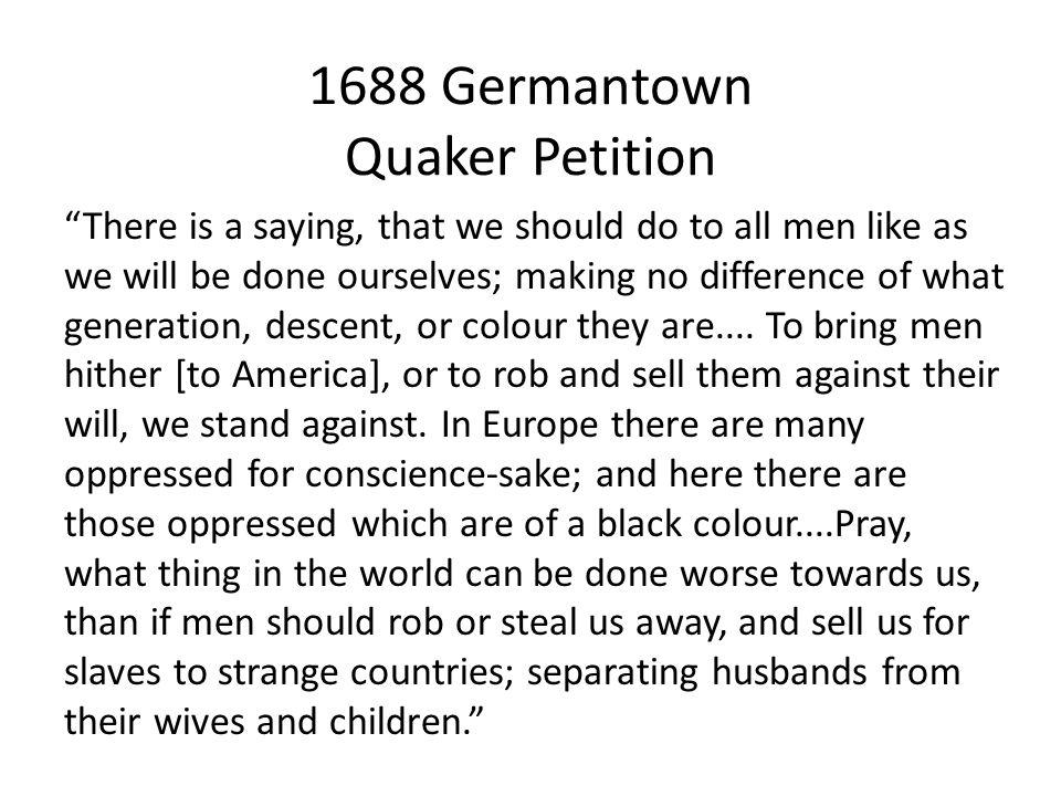 1688 Germantown Quaker Petition